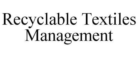 RECYCLABLE TEXTILES MANAGEMENT