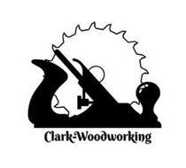 CLARK-WOODWORKING