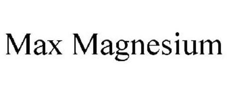 MAX MAGNESIUM