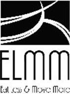 ELMM EAT LESS & MOVE MORE