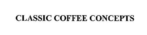 CLASSIC COFFEE CONCEPTS