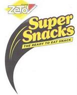ZETOV IT'S GOOD SUPER SNACKS THE READY TO EAT SNACK