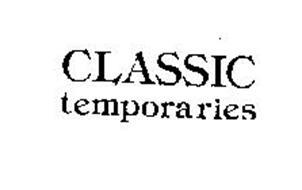 CLASSIC TEMPORARIES