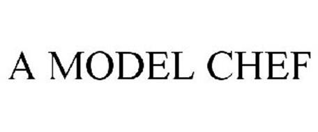 A MODEL CHEF