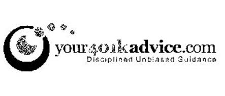 YOUR401KADVICE.COM DISCIPLINED UNBIASED GUIDANCE