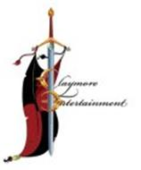CLAYMORE ENTERTAINMENT