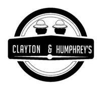 CLAYTON & HUMPHREY'S