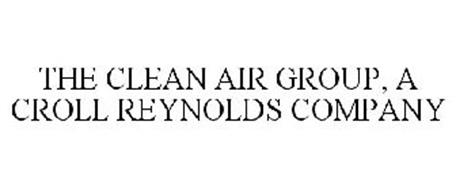 THE CLEAN AIR GROUP, A CROLL REYNOLDS COMPANY