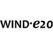 WIND E20