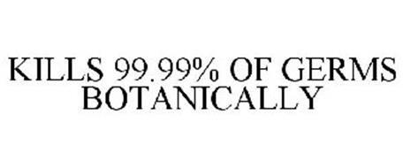 KILLS 99.99% OF GERMS BOTANICALLY
