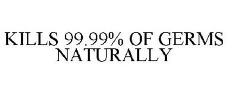 KILLS 99.99% OF GERMS NATURALLY