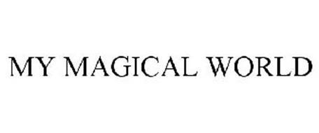 MY MAGICAL WORLD