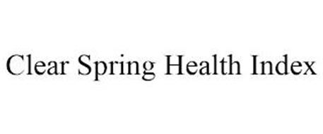 CLEAR SPRING HEALTH INDEX