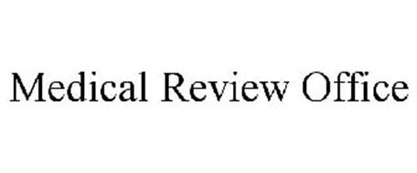 MEDICAL REVIEW OFFICE