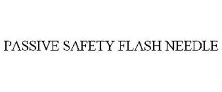 PASSIVE SAFETY FLASH NEEDLE