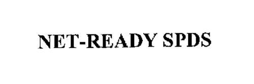 NET-READY SPDS