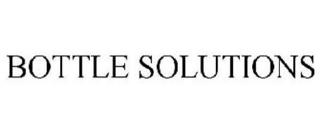 BOTTLE SOLUTIONS