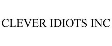 CLEVER IDIOTS INC