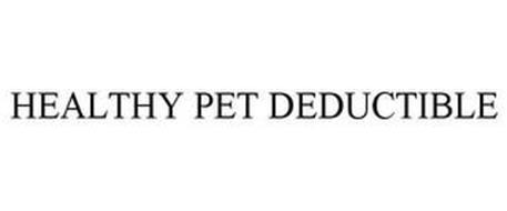 HEALTHY PET DEDUCTIBLE
