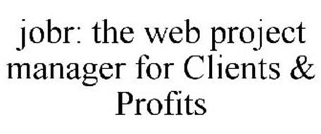 JOBR: THE WEB PROJECT MANAGER FOR CLIENTS & PROFITS