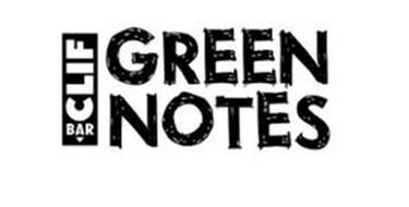 CLIF BAR GREEN NOTES