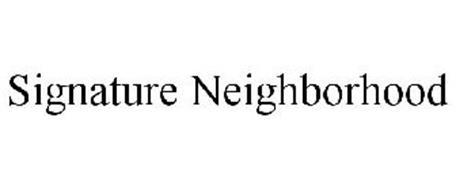 SIGNATURE NEIGHBORHOOD