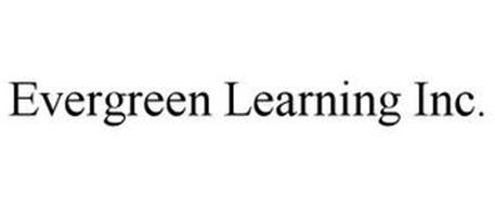 EVERGREEN LEARNING INC.