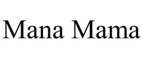 MANA MAMA