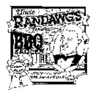 "UNCLE RANDAWG'S FAMOUS BBQ SAUCE A SATISFYING BBQ SAUCE ""WITH JUST THE RIGHT BITE!"" ORIGINAL BLUE RIBBON RECIPE"