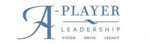 A-PLAYER LEADERSHIP VISION DRIVE LEGACY