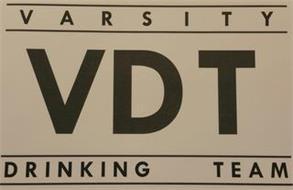 VDT VARSITY DRINKING TEAM