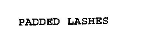 PADDED LASHES