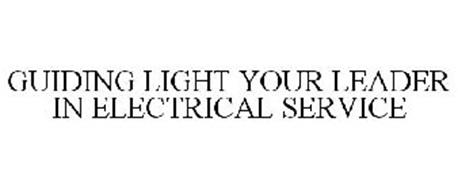 GUIDING LIGHT YOUR LEADER IN ELECTRICAL SERVICE