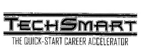 TECHSMART THE QUICK-START CAREER ACCELERATOR