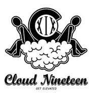 CXIX CLOUD NINETEEN GET ELEVATED