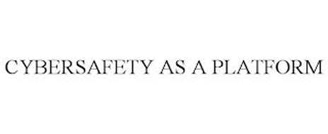 CYBERSAFETY AS A PLATFORM