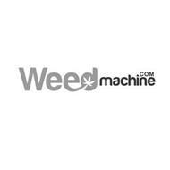 WEEDMACHINE .COM