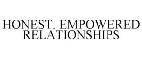 HONEST. EMPOWERED RELATIONSHIPS