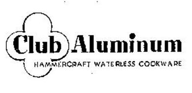 CLUB ALUMINUM HAMMERCRAFT WATERLESS COOKWARE