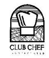 CLUB CHEF INCORPORATED