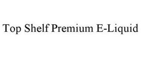 TOP SHELF PREMIUM E-LIQUID