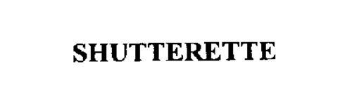 SHUTTERETTE