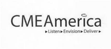 CME AMERICA LISTEN ENVISION DELIVER