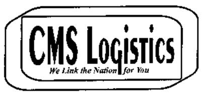 CMS LOGISTICS WE LINK THE NATION FOR YOU