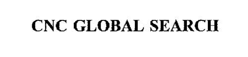 CNC GLOBAL SEARCH