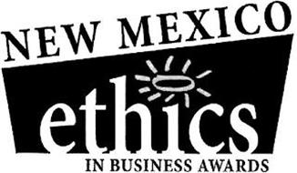 NEW MEXICO ETHICS IN BUSINESS