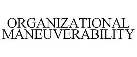 ORGANIZATIONAL MANEUVERABILITY