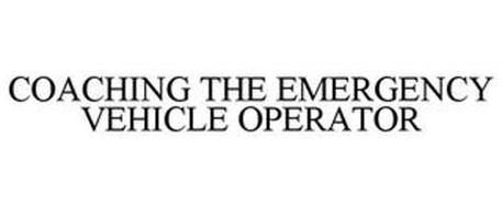 COACHING THE EMERGENCY VEHICLE OPERATOR