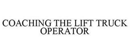 COACHING THE LIFT TRUCK OPERATOR