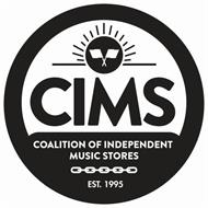 CIMS COALITION OF INDEPENDENT MUSIC STORES EST. 1995